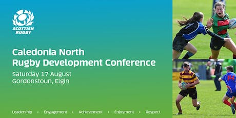 Caledonia North Rugby Development Conference 2019 (Gordonstoun School) tickets