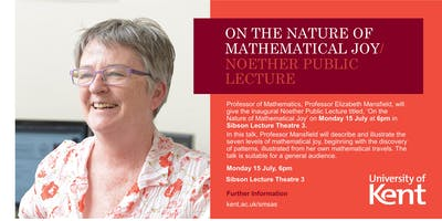 Noether Public Lecture: On the Nature of Mathematical Joy