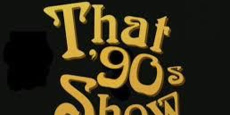 The Communicators present: That 90's Show tickets