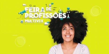 8ª Feira de Profissões | Multivix Vitória ingressos