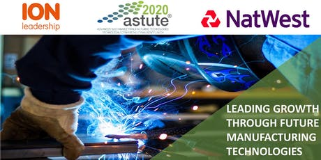 Leading Growth through Future Manufacturing Technologies   tickets