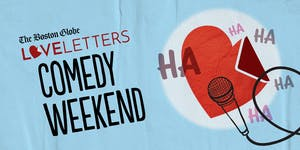 LIVE Love Letters Podcast: Love Letters Comedy Weekend!