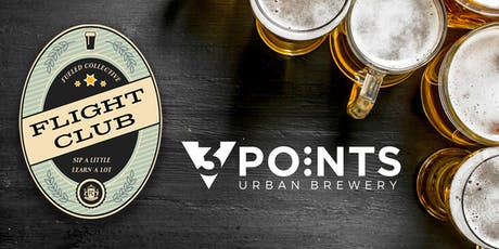 3 Points Urban Brewery Flight Club tickets