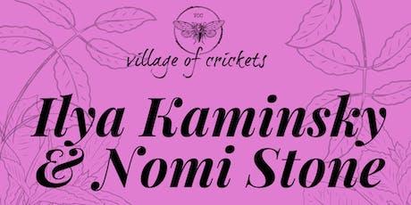 Village of Crickets present Ilya Kaminsky & Nomi Stone tickets