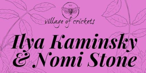 Village of Crickets present Ilya Kaminsky & Nomi Stone