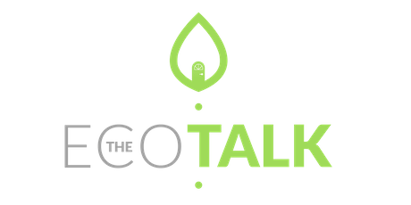 The Eco Talk - Eco Warriors tickets