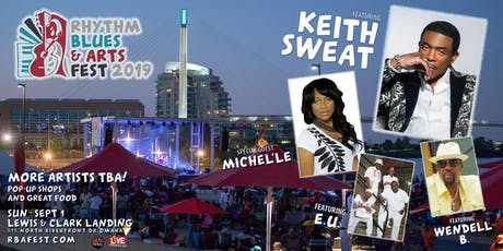 2019 Rhythm Blues & Arts Fest - This Year Keith Sweat Make It Last Forever! tickets