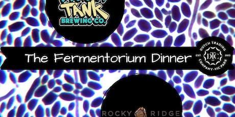 The Fermenterium Dinner tickets