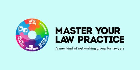 Master Your Law Practice - June 20th, 2019 tickets