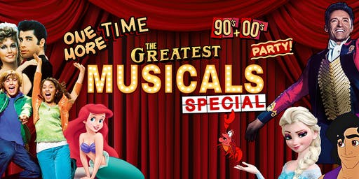 One More Time - 90's & 00's Party presents The Greatest Musicals Special!