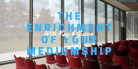 The Enrichment of Your Mediumship tickets