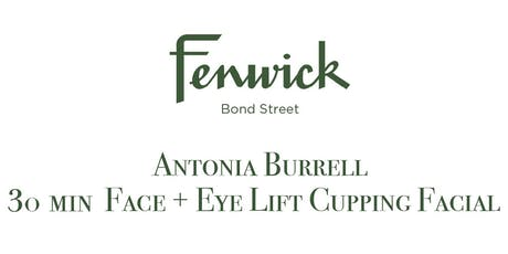 ANTONIA BURRELL SKINCARE - LIFT, GLOW & PLUMP - FACE WORKOUT + EYE LIFT - CUPPING FACIAL   tickets