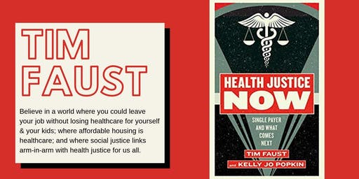 Health Justice Now with Tim Faust