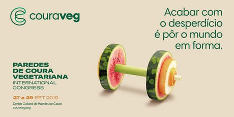 Couraveg - Paredes de Coura Vegetariana International Congress entradas