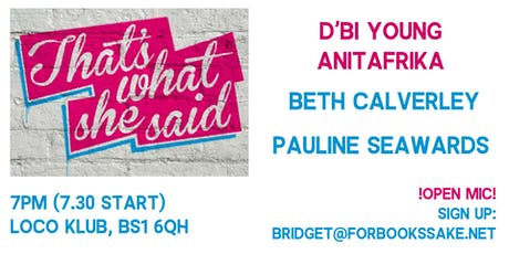 That's What She Said BRS: feat. D'bi Young Anitafrika tickets
