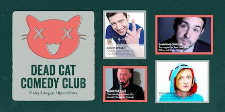 Dead Cat Comedy Club @ Seven Bro7hers tickets