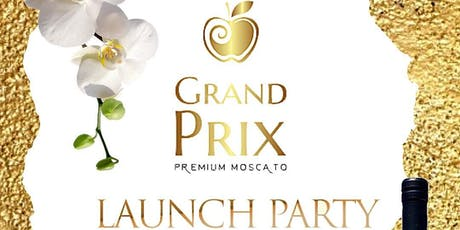Grand PRIX Moscato Official Launch Party tickets