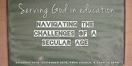 Serving God In Education: Navigating The Challenges Of A Secular Age tickets