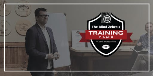 Blind Zebra's Training Camp for Sales Professionals