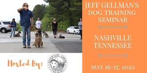 Nashville Tennessee- Jeff Gellman's 2 Day Dog Training...