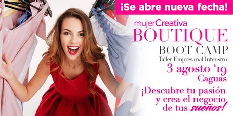 Mujer Creativa Boutique Boot Camp Agosto 2019 tickets