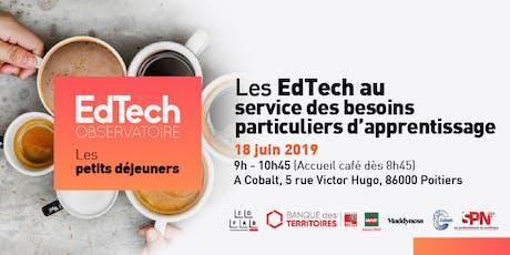 Petit déjeuner de l'Observatoire #6 : les EdTech au service des besoins particuliers d'apprentissage  billets