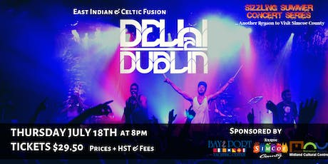 Sizzling Summer Series: Delhi 2 Dublin tickets