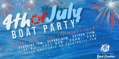 4TH OF JULY BOAT PARTY tickets