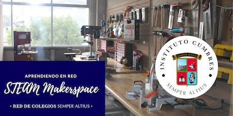 Maestros que inspiran en el STEAM Makerspaces - Instituto Cumbres Oaxaca boletos