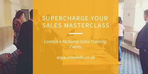 Supercharge Your Sales Masterclass! London