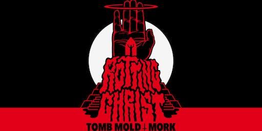 Psycho Ent presents: ROTTING CHRIST / TOMB MOLD / MORK