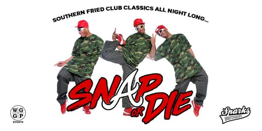 "SNAP or DIE : ""Southern Fried Club Classics"""