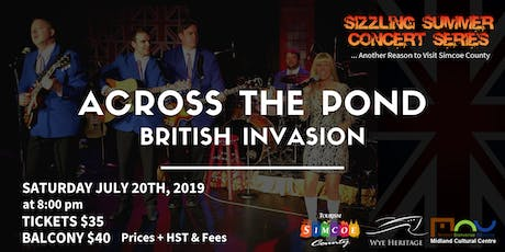 Sizzling Summer Series: Across the Pond - British Invasion tickets