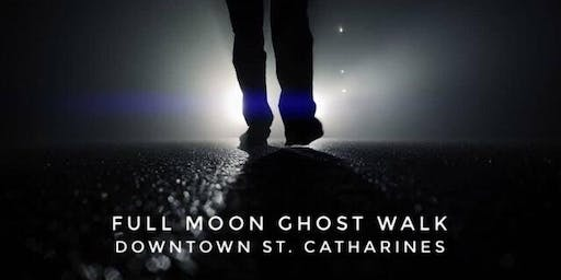 Downtown St. Catharines Full Moon Ghost Walk - Tues. July 16, 2019 at 9:00pm