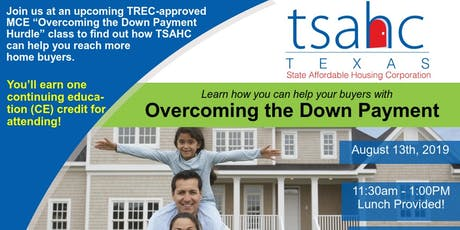 REALTORS 1 CE Credit TSAHC-Overcoming the Down Payment tickets