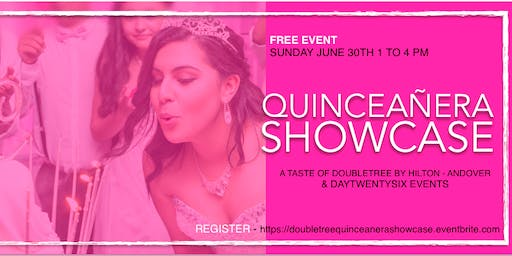 Quinceañera Showcase - A taste of DoubleTree by Hi