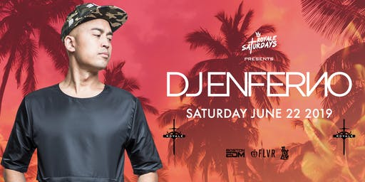 Royale Saturdays: DJ Enferno