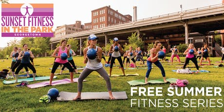 Georgetown's 2019 Sunset Fitness in the Park: Free Outdoor Fitness Series tickets