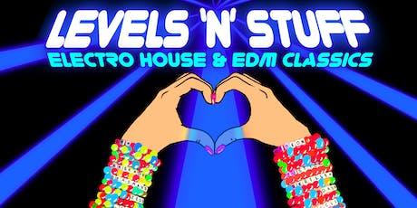 Levels N' Stuff: Electro House & EDM Classics tickets