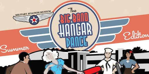 Big Band Hangar Dance: Summer Edition 2019