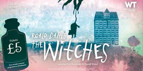 Roald Dahl's 'The Witches' (Tuesday 18 June) tickets