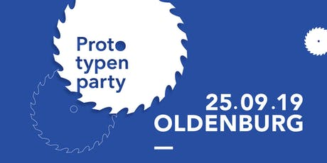 Prototypenparty Oldenburg 25.09.2019 Tickets