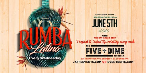 Rumba Latina - Every Wednesday at the Five + Dime