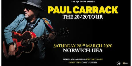 Paul Carrack (UEA, Norwich) tickets