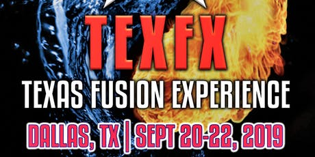 Texas Fusion Experience 2 (TexFX 2) tickets