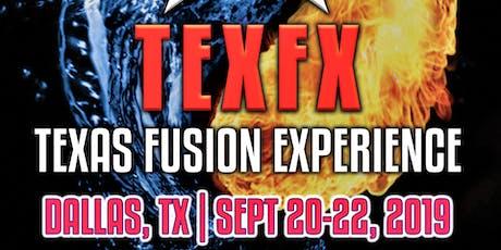 Texas Fusion experience 2 (TexFx 2) tickets