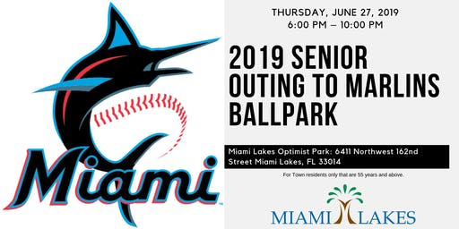 2019 Senior Outing to Marlins Ballpark June 27, 2019