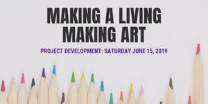GET ORGANIZED: Making a Living Making Art- Project...