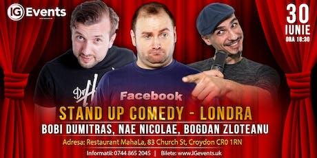 Stand Up Comedy Londra - Bobi Dumitras, Nae Nicolae si Bogdan Zloteanu tickets