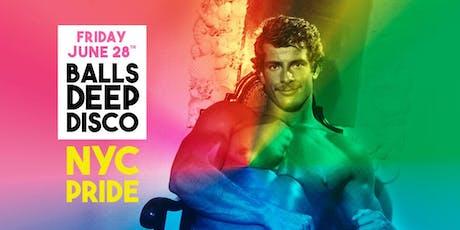 Balls Deep Disco *NYC Pride Edition* tickets